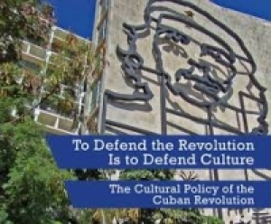 Consume and create: the cultural policy of the Cuban Revolution