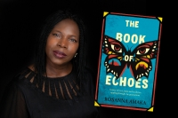 The wrath and love of the oppressed: The Book of Echoes by Rosanna Amaka