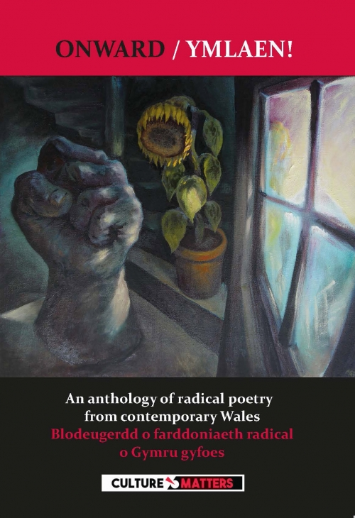Onward / Ymlaen! An anthology of radical poetry from contemporary Wales