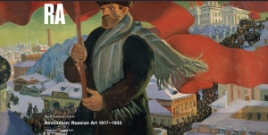 The world was theirs to win: revolutionary Russian art at the Royal Academy