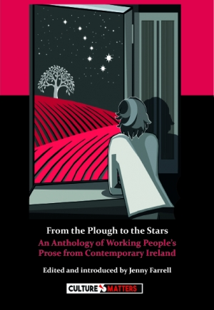 A barricade of resistance: Review of From the Plough to the Stars