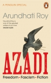 Giving a voice to the voiceless: Azadi, by Arundhati Roy