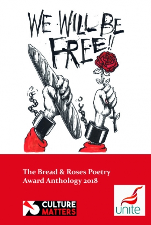 We Will Be Free! Bread and Roses Poetry Anthology 2018