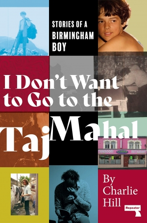 Rebelling against materialism and dullness: I Don't Want To Go To The Taj Mahal, by Charlie Hill